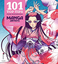 101 Top Tips from Pro Manga Artists